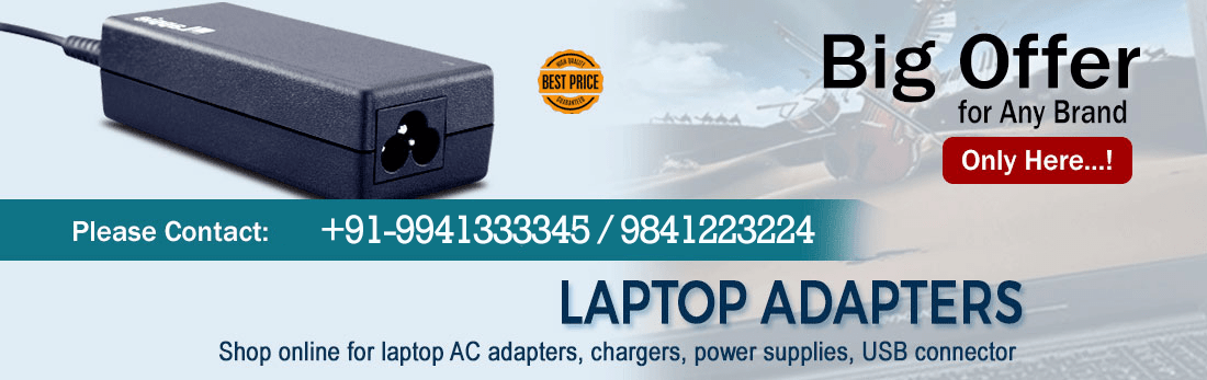 Laptop Adapter Service Center in Chennai, Hyderabad, Telangana